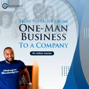 "From "" One man business"" to a Company [Online Course]."